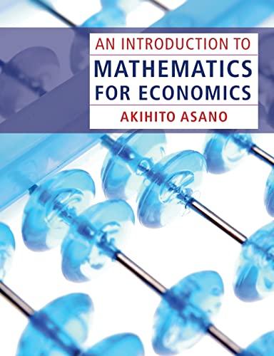 9780521189460: An Introduction to Mathematics for Economics