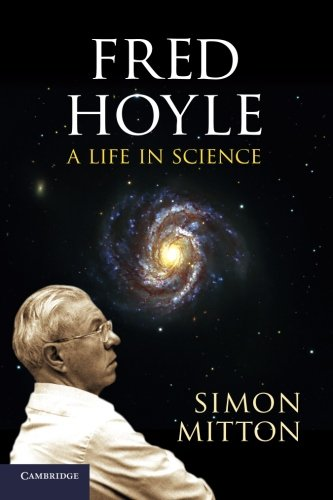 Fred Hoyle: A Life in Science (0521189470) by Simon Mitton