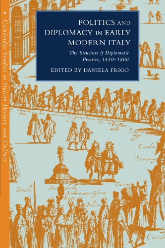 9780521189637: Politics and Diplomacy in Early Modern Italy: The Structure of Diplomatic Practice, 1450-1800
