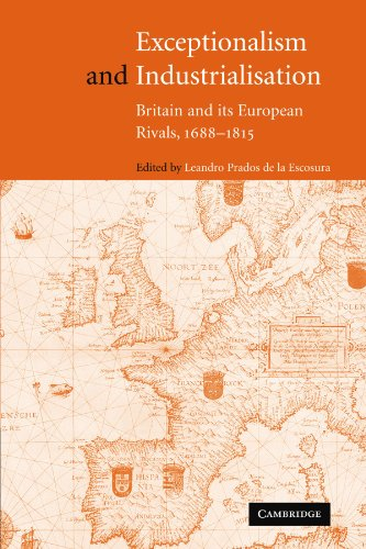 9780521189699: Exceptionalism and Industrialisation: Britain and its European Rivals, 1688-1815