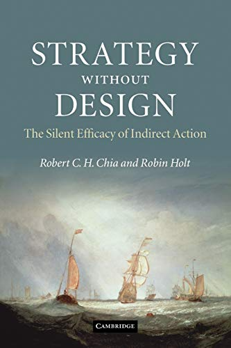 9780521189859: Strategy without Design: The Silent Efficacy of Indirect Action
