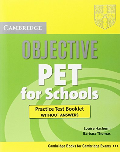 9780521189972: Objective PET for Schools Practice Test Booklet without Answers