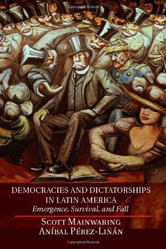 9780521190015: Democracies and Dictatorships in Latin America: Emergence, Survival, and Fall