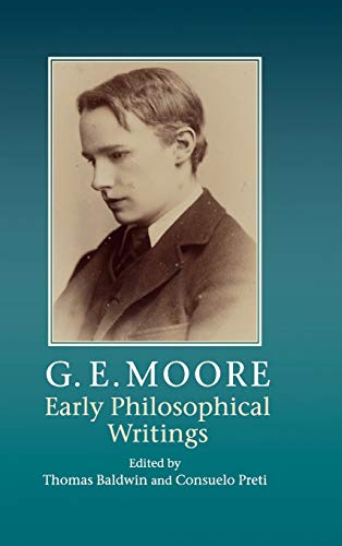 9780521190145: G. E. Moore: Early Philosophical Writings