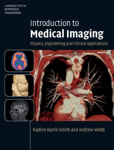 9780521190657: Introduction to Medical Imaging: Physics, Engineering and Clinical Applications (Cambridge Texts in Biomedical Engineering)