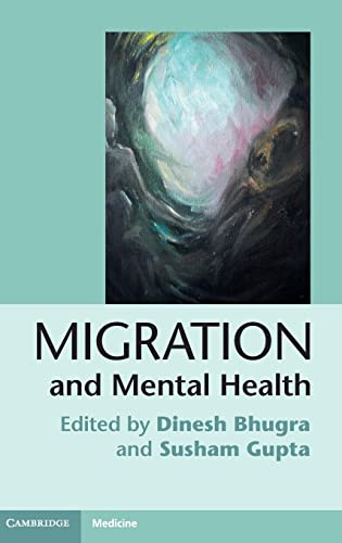 9780521190770: Migration and Mental Health