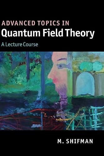 9780521190848: Advanced Topics in Quantum Field Theory Hardback