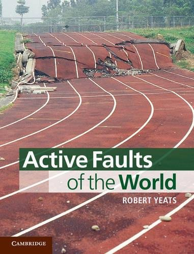9780521190855: Active Faults of the World