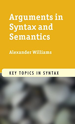 9780521190961: Arguments in Syntax and Semantics (Key Topics in Syntax)