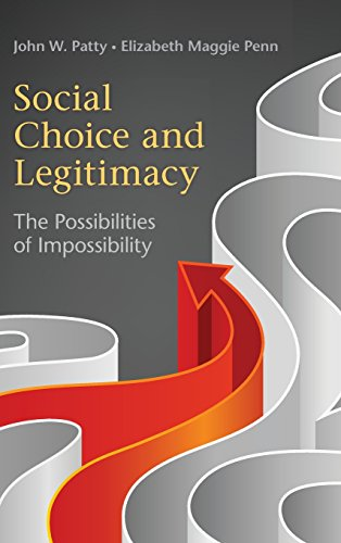 9780521191012: Social Choice and Legitimacy: The Possibilities of Impossibility (Political Economy of Institutions and Decisions)