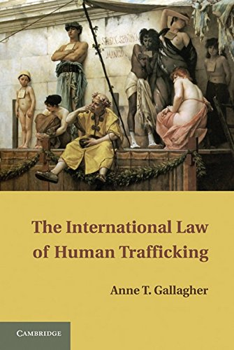 9780521191074: The International Law of Human Trafficking