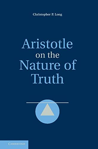 ARISTOTLE ON THE NATURE OF TRUTH
