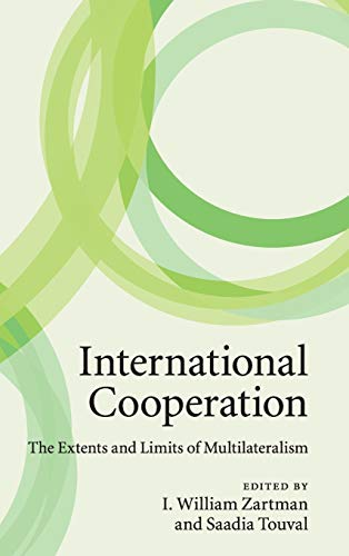 9780521191296: International Cooperation: The Extents and Limits of Multilateralism