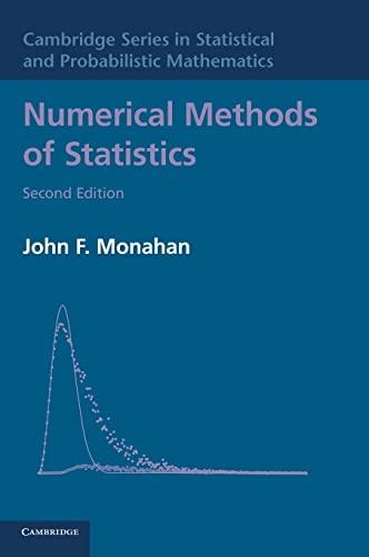 9780521191586: Numerical Methods of Statistics (Cambridge Series in Statistical and Probabilistic Mathematics)