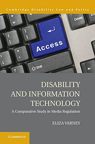Disability and Information Technology: A Comparative Study in Media Regulation (Cambridge ...