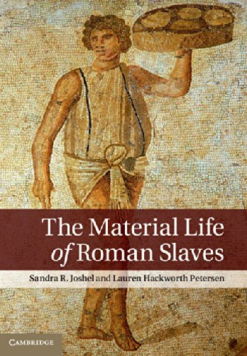 9780521191647: The Material Life of Roman Slaves