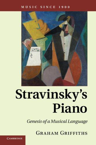9780521191784: Stravinsky's Piano: Genesis of a Musical Language (Music since 1900)