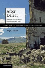 9780521191821: After Defeat: How the East Learned to Live with the West (Cambridge Studies in International Relations)