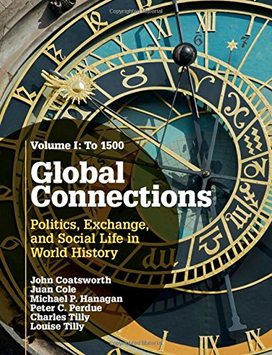 9780521191890: Global Connections: Volume 1, To 1500: Politics, Exchange, and Social Life in World History