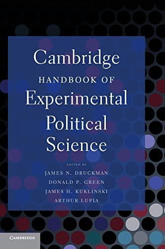 Cambridge Handbook of Experimental Political Science: Druckman, James N.