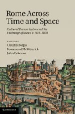 9780521192170: Rome across Time and Space: Cultural Transmission and the Exchange of Ideas, c.500-1400