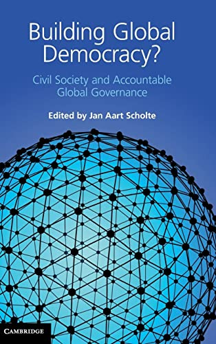 9780521192194: Building Global Democracy?: Civil Society and Accountable Global Governance