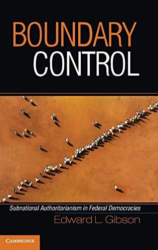 9780521192231: Boundary Control: Subnational Authoritarianism in Federal Democracies (Cambridge Studies in Comparative Politics)