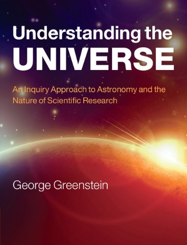 9780521192590: Understanding the Universe: An Inquiry Approach to Astronomy and the Nature of Scientific Research