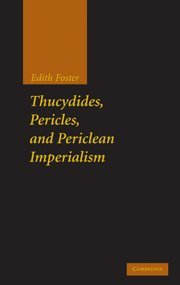 9780521192668: Thucydides, Pericles, and Periclean Imperialism