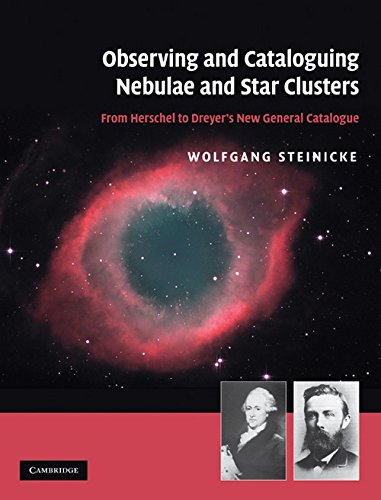 9780521192675: Observing and Cataloguing Nebulae and Star Clusters: From Herschel to Dreyer's New General Catalogue