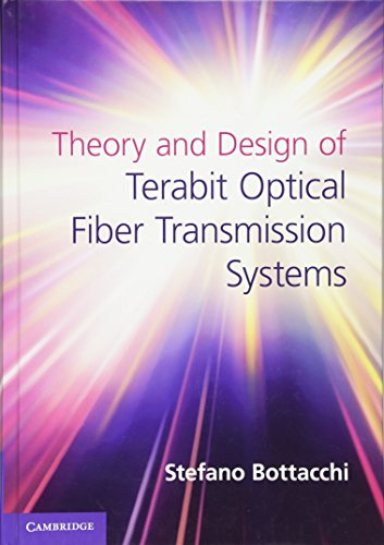 9780521192699: Theory and Design of Terabit Optical Fiber Transmission Systems