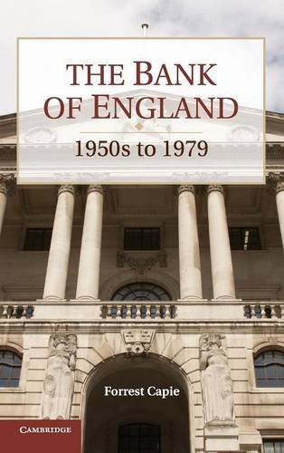 9780521192828: The Bank of England: 1950s to 1979 (Studies in Macroeconomic History)