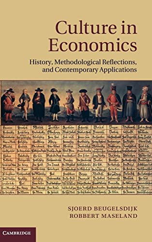 9780521193009: Culture in Economics: History, Methodological Reflections and Contemporary Applications