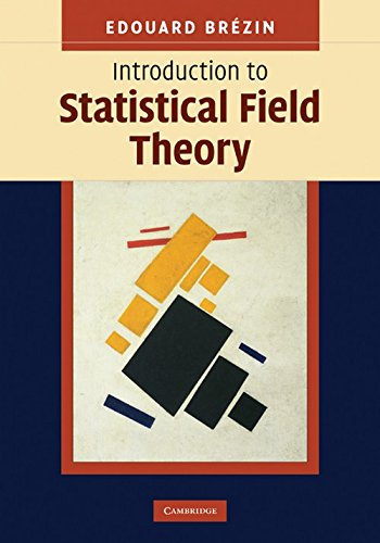 Introduction to Statistical Field Theory: Edouard Brà zin