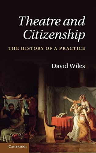 9780521193276: Theatre and Citizenship Hardback