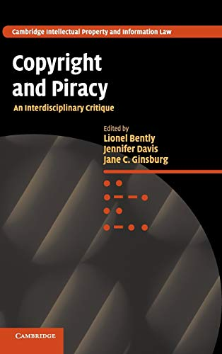 9780521193436: Copyright and Piracy: An Interdisciplinary Critique (Cambridge Intellectual Property and Information Law)