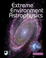 9780521193443: Extreme Environment Astrophysics Hardback