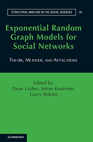 9780521193566: Exponential Random Graph Models for Social Networks: Theory, Methods, and Applications (Structural Analysis in the Social Sciences)