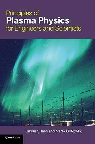 9780521193726: Principles of Plasma Physics for Engineers and Scientists Hardback