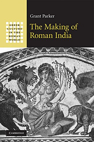 9780521193962: The Making of Roman India: Greek Culture in the Roman World