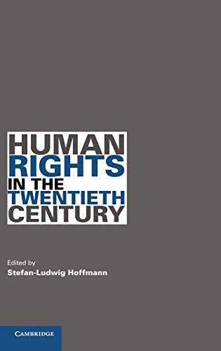 9780521194266: Human Rights in the Twentieth Century (Human Rights in History)