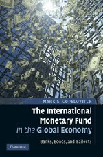 9780521194334: The International Monetary Fund in the Global Economy: Banks, Bonds, and Bailouts
