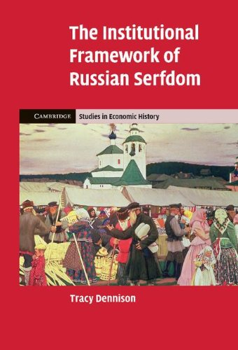 9780521194488: The Institutional Framework of Russian Serfdom (Cambridge Studies in Economic History - Second Series)