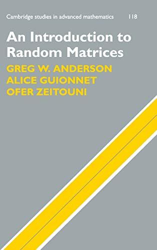 9780521194525: An Introduction to Random Matrices (Cambridge Studies in Advanced Mathematics)
