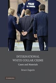 9780521194686: International White Collar Crime: Cases and Materials