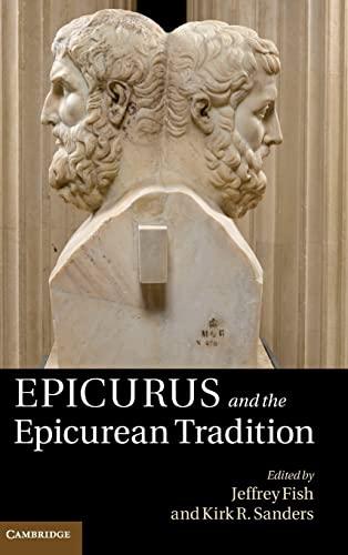 Epicurus and the Epicurean Tradition (Hardback)
