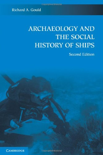 9780521194921: Archaeology and the Social History of Ships