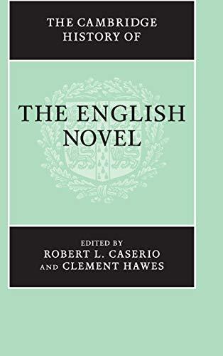 The Cambridge History of the English Novel (Hardback)