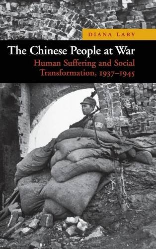9780521195065: The Chinese People at War: Human Suffering and Social Transformation, 1937–1945 (New Approaches to Asian History)