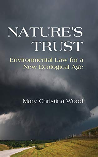 9780521195133: Nature's Trust: Environmental Law for a New Ecological Age